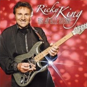 Ricky King - Bis an alle Sterne